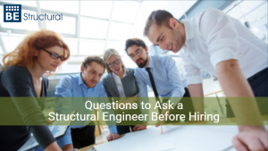 questions to ask a structural engineer before hiring